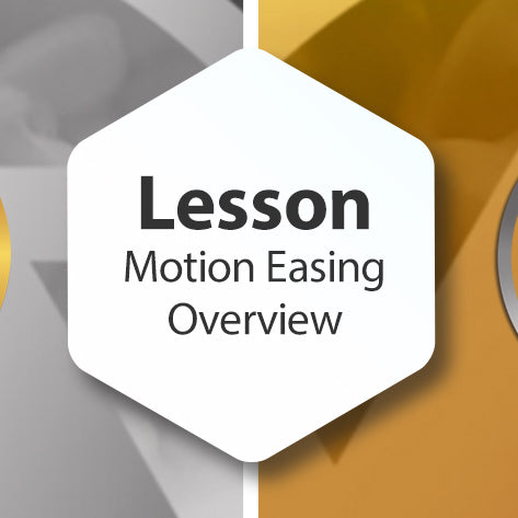 Lesson - Motion Easing Overview