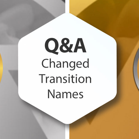 Q&A Changed Transition Names