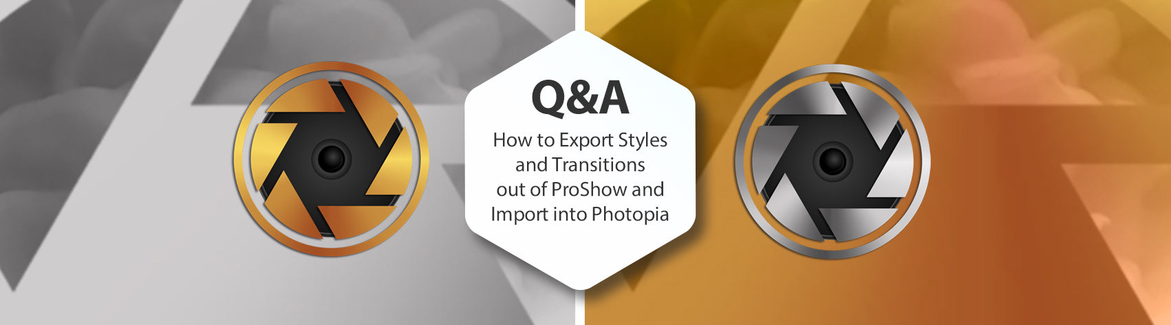 Q&A - How to Export Styles and Transitions out of ProShow and Import into Photopia