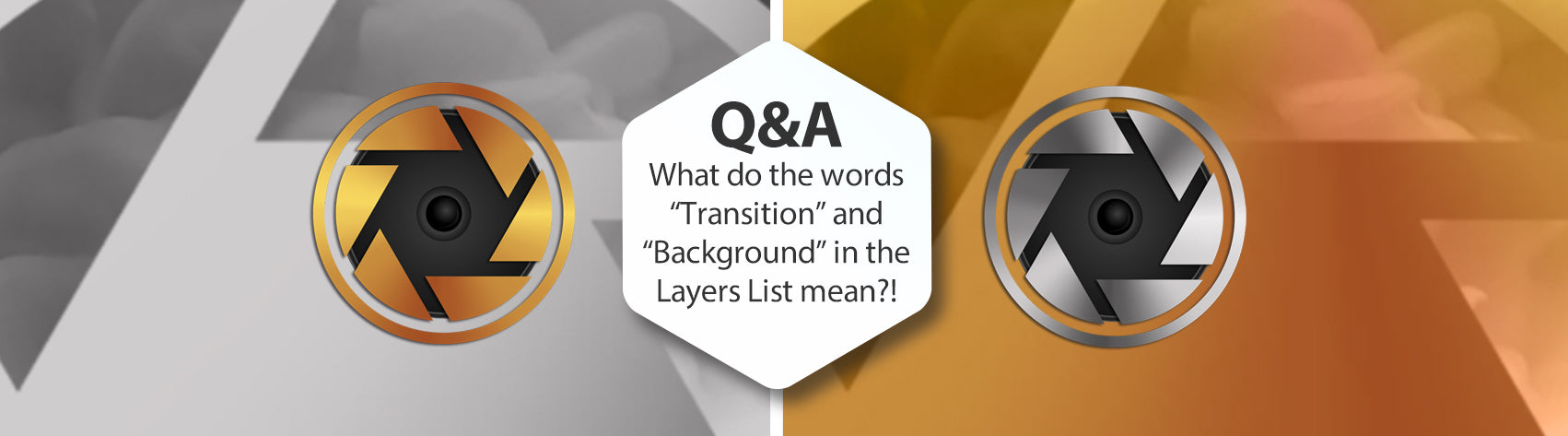 "Q&A - What do the words ""Transition"" and ""Background"" in the Layers List mean?!"