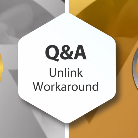 Q&A - Unlink Workaround