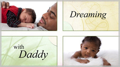 Dreaming With Daddy