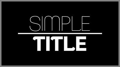 Simple Titles Style Pack