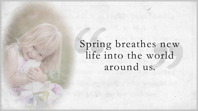 Spring Breathes Life