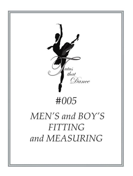 Men's Fitting & Measuring Instructions by Tutus That Dance