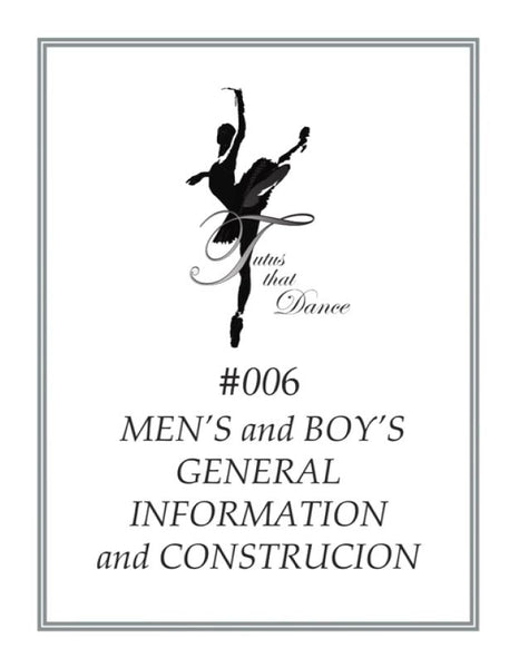 #006 MEN'S GENERAL INFORMATION and CONSTRUCTION