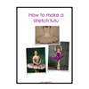 """Tutus by Dani"" Basic Stretch Tutu Instructions - Sleeping Beauty (Aurora)"