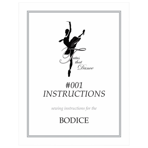 Bodice Pattern Instructions by Tutus That Dance