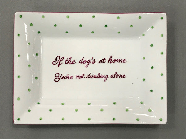 NOT DRINKING ALONE TRAY