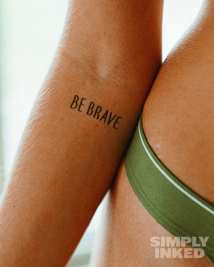 "NEW ""Be Brave"" Tattoo"