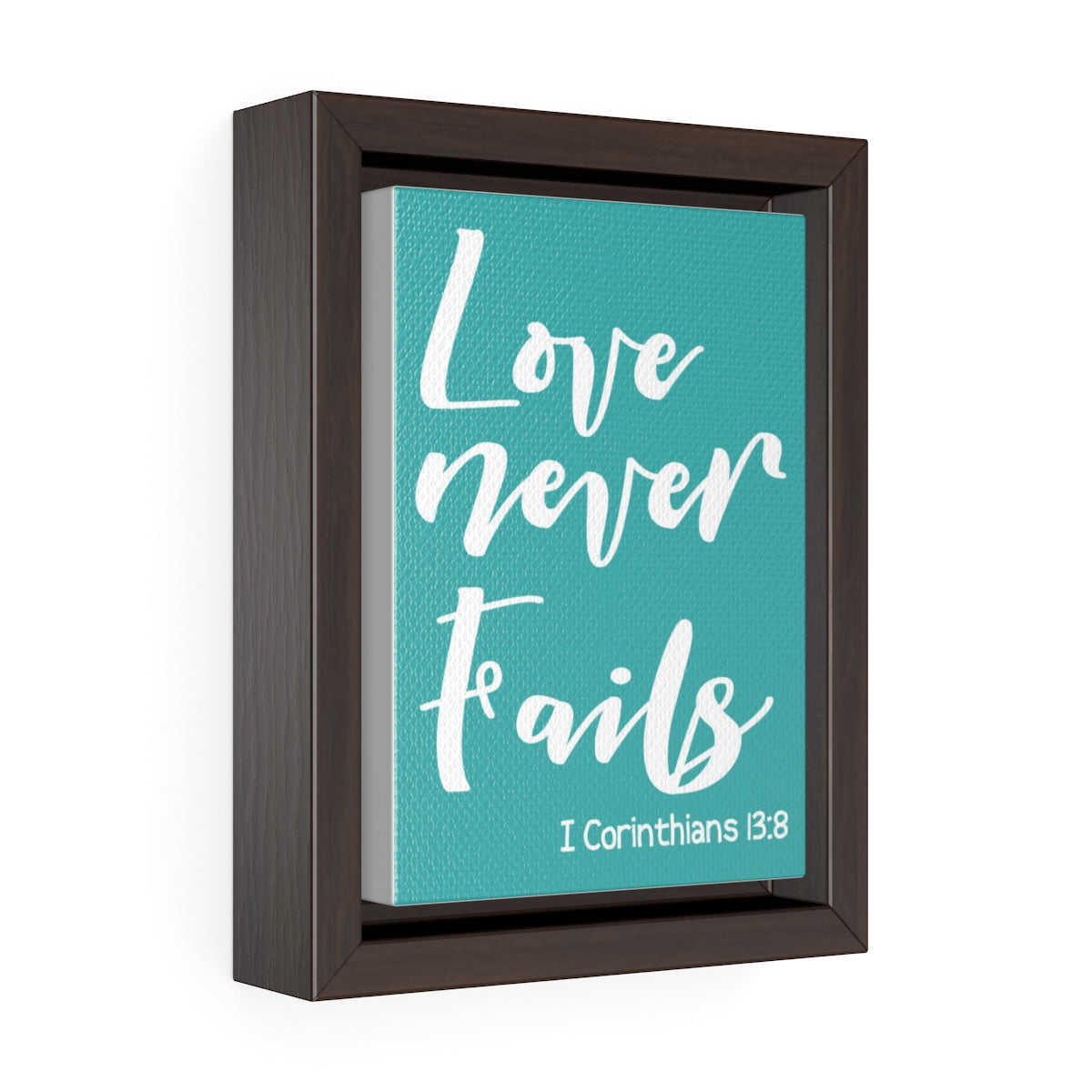 Love Never Fails Wrap Canvas