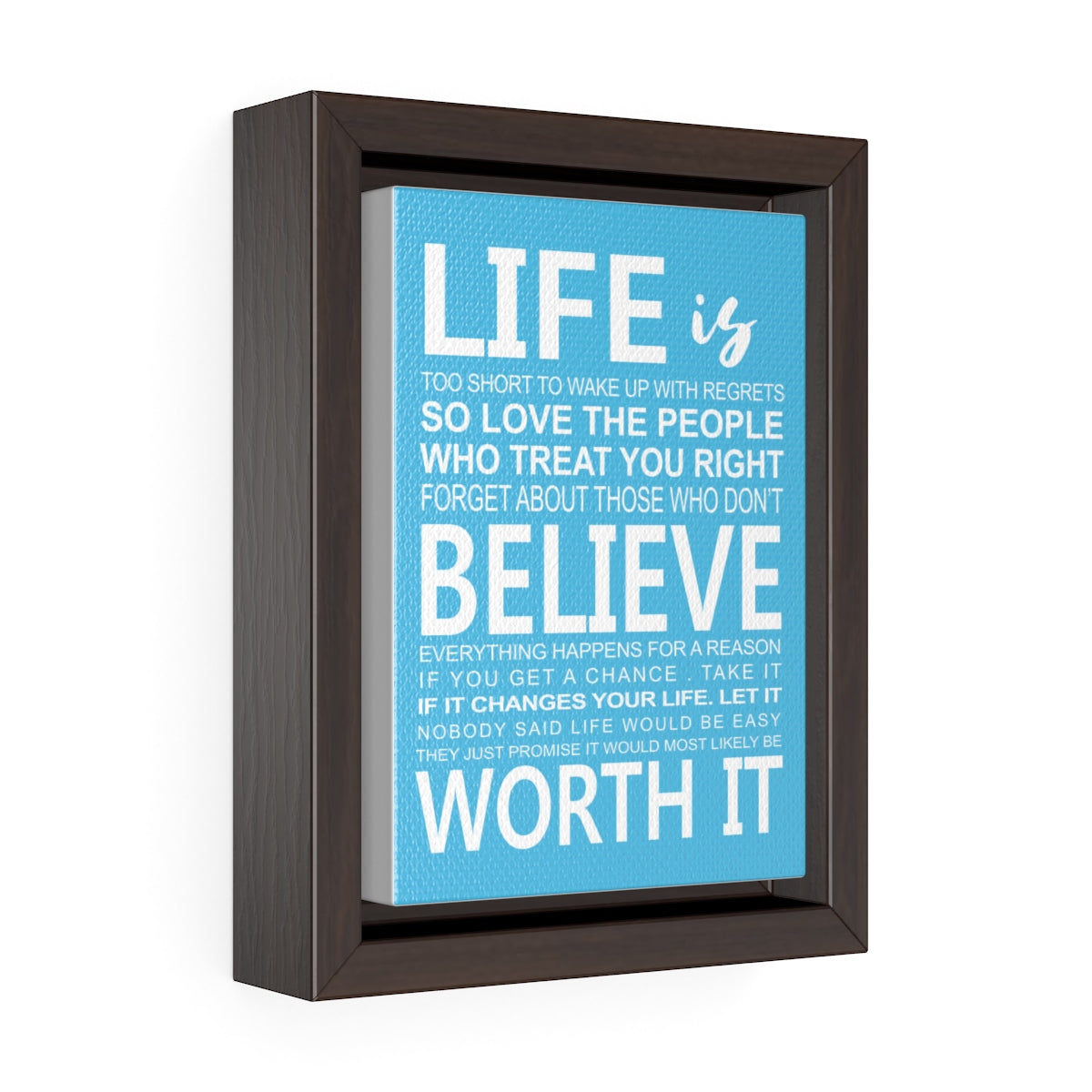 Life Is Too Short Wrap Canvas