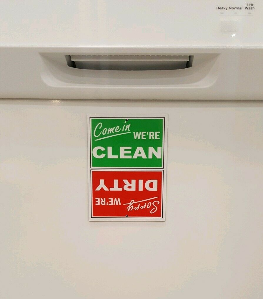 Funny Clean / Dirty Dishwasher STRONG Scratch Resistant Magnet Sign