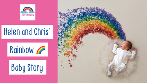 Helen and Chris'  Rainbow Baby Story