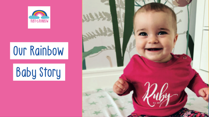Our Rainbow Baby Story by Ruby and the Rainbow