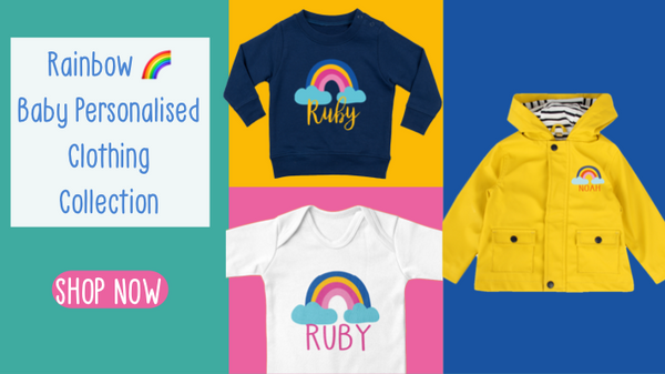 Personalised Rainbow Baby Clothing Collection by Ruby and the Rainbow - Shop Now!