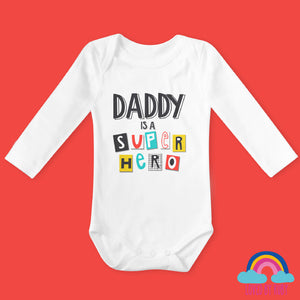 Daddy is a Super Hero Organic Long Sleeved Baby Bodysuit - Ruby and the Rainbow