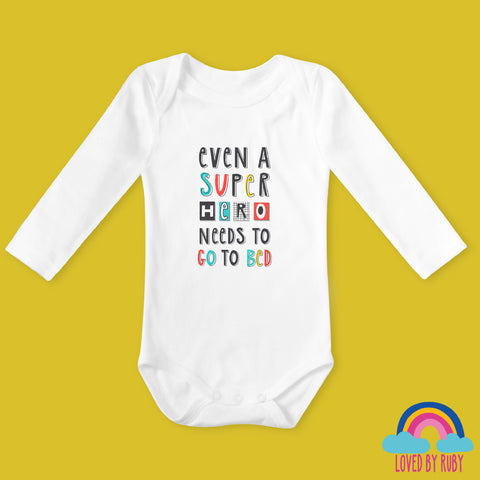 Even a Super Hero Needs To Go To Bed Organic Long Sleeved Baby Bodysuit - Ruby and the Rainbow