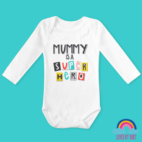 Mummy is a Super Hero Organic Long Sleeved Baby Bodysuit - Ruby and the Rainbow