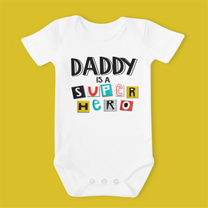 Daddy is a Super Hero Organic Short Sleeved Baby Bodysuit - Ruby and the Rainbow