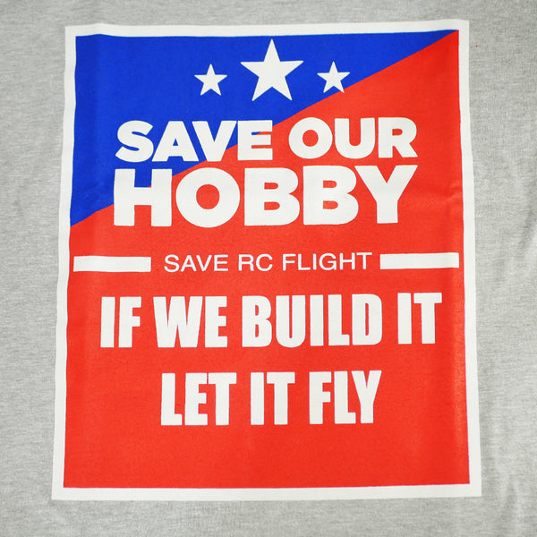 Save Our Hobby T - Shirt