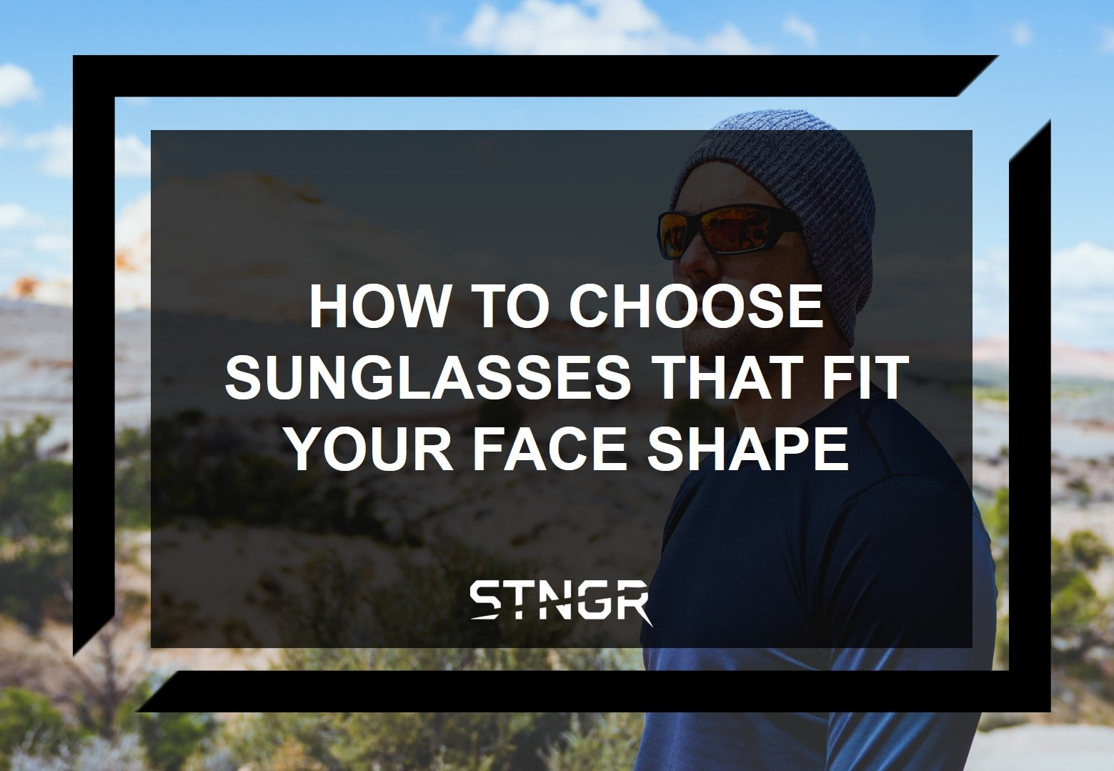 How to Choose Sunglasses That Fit Your Face Shape