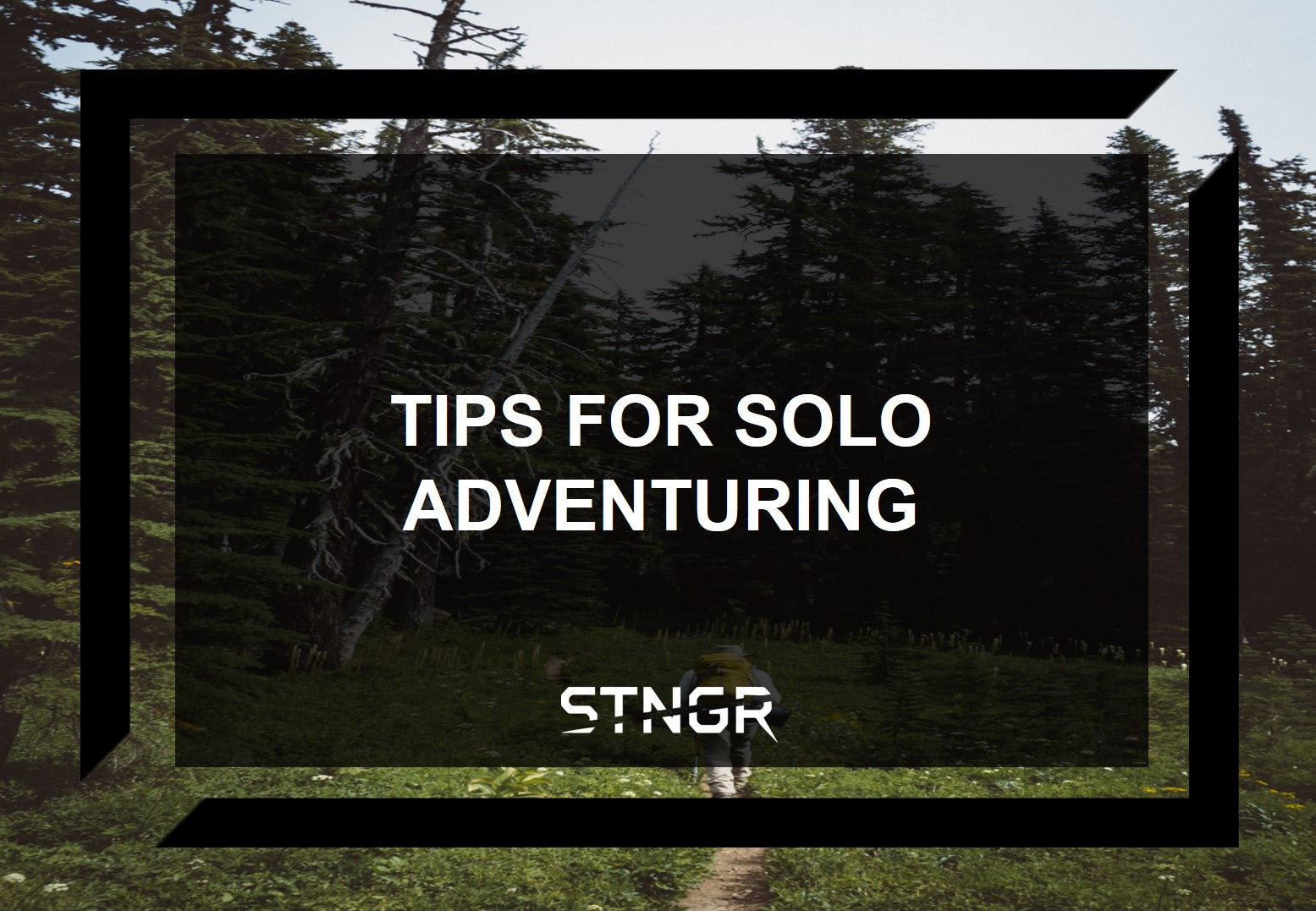 Tips for Solo Adventuring