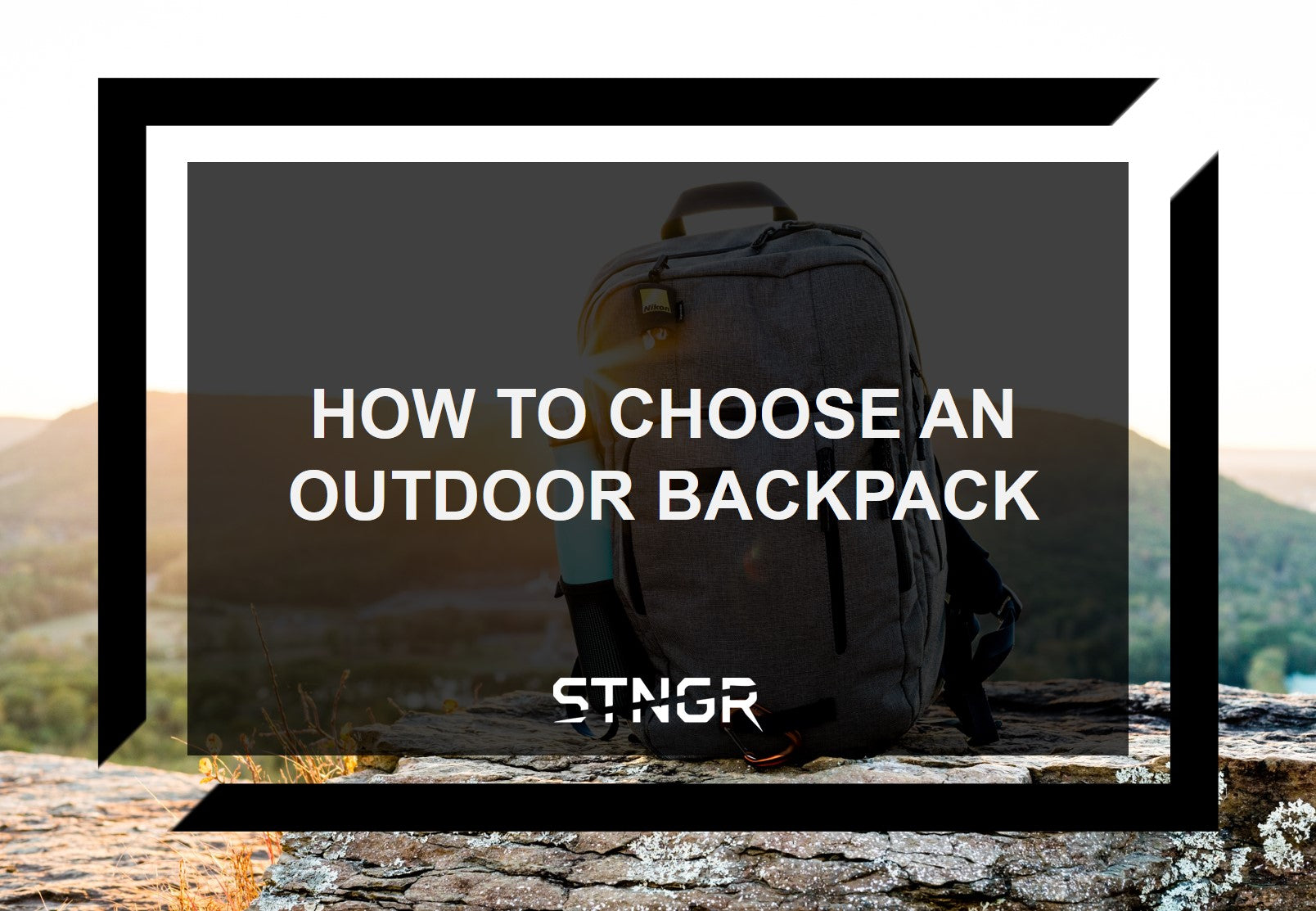 How to Choose an Outdoor Backpack