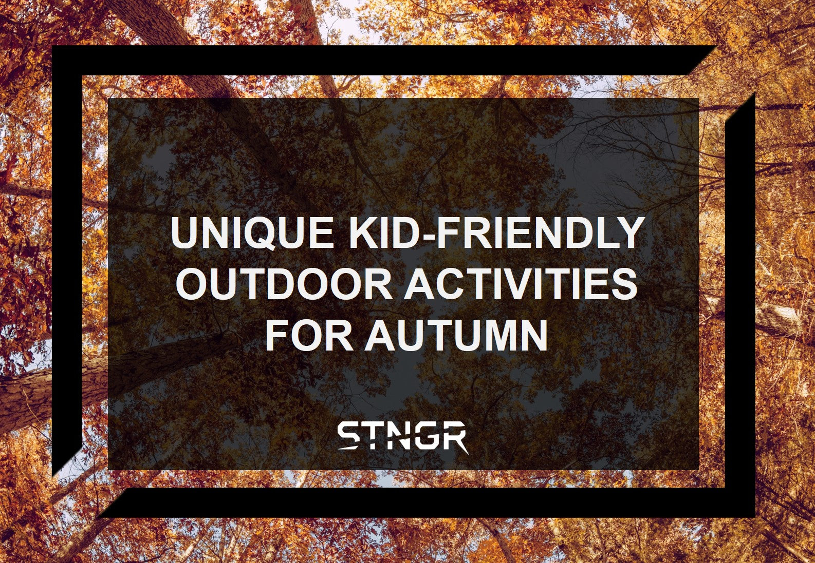 Unique Kid-Friendly Outdoor Activities For Autumn