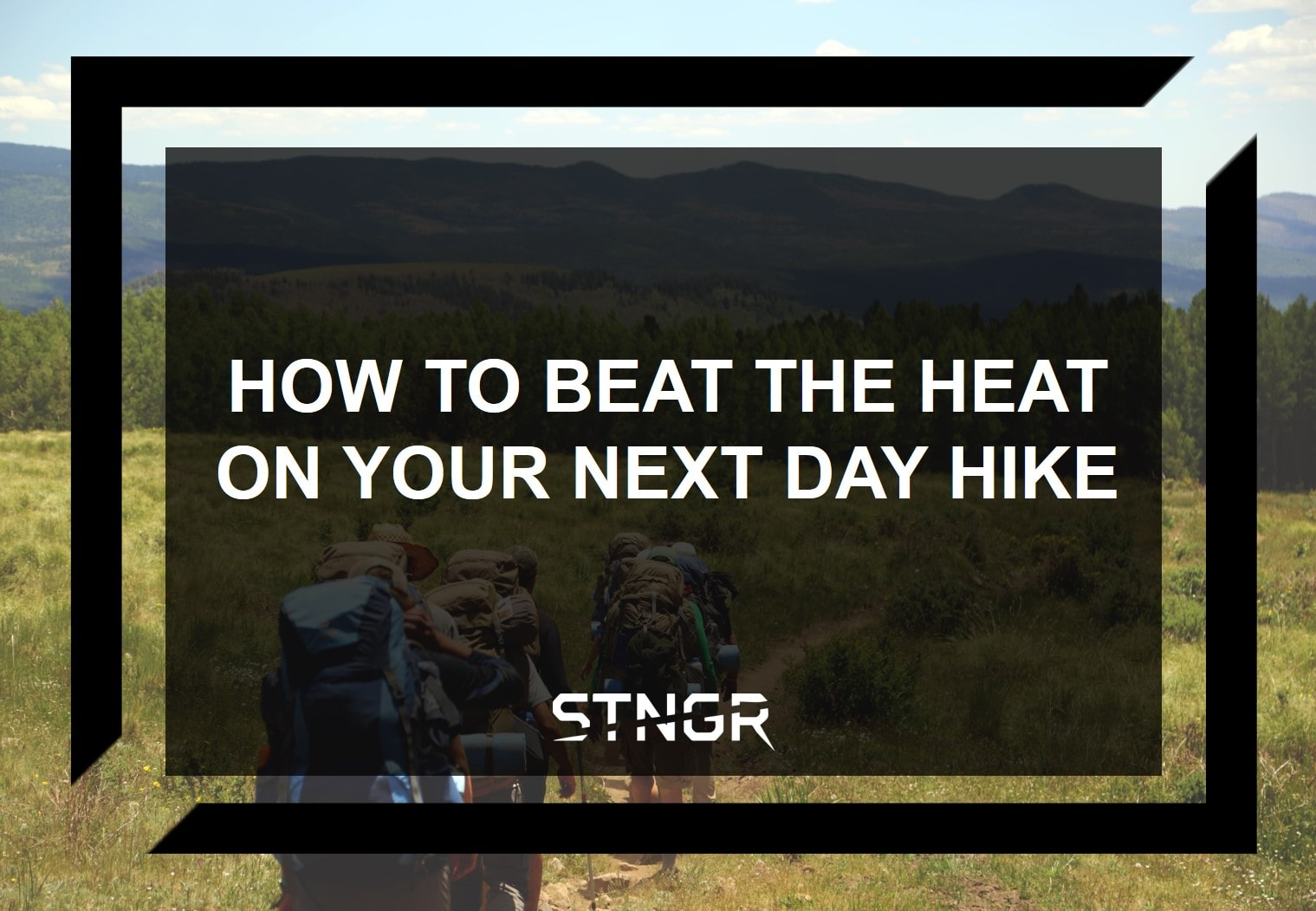 How To Beat The Heat On Your Next Day Hike