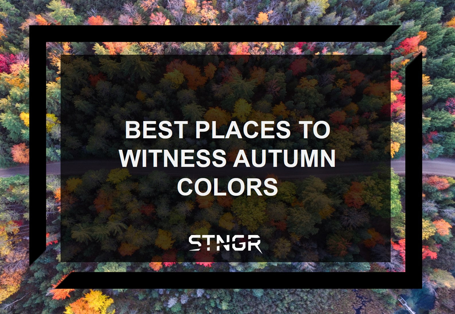 Best Places To Witness Autumn Colors