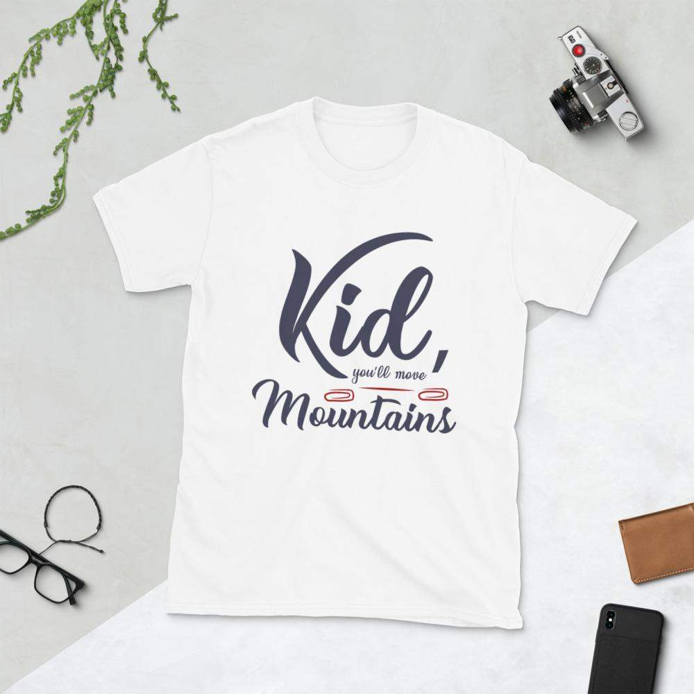 Kid you'll move Mountains T-Shirt - Cart Weez