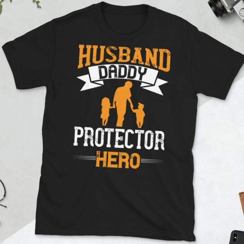Husband and Daddy Protector T-Shirt