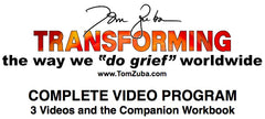 Transforming the Way We Do Grief VIDEO PROGRAM includes 3 downloadable videos (over 80 minutes) and the eCompanion Workbook