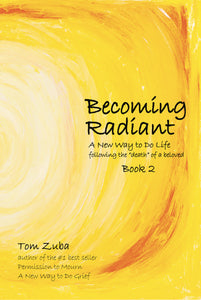 Autographed copy of Becoming Radiant: A New Way to Do Life