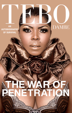 The BOOK - The War of Penetration by Tebo Dambe - TEBO DAMBE