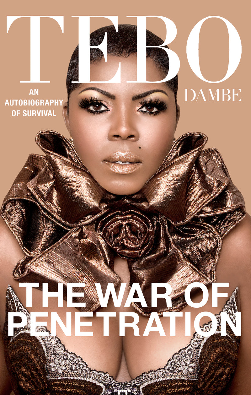 The War of Penetration by Tebo Dambe - TEBO DAMBE