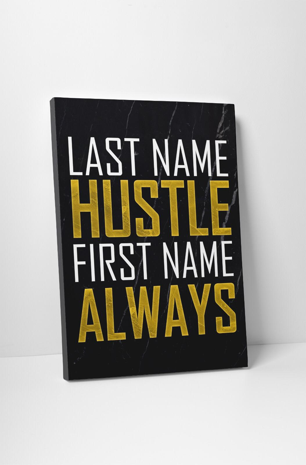 Always Hustle
