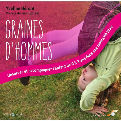 EDITIONS SOUFFLE D'OR - Graines d'hommes