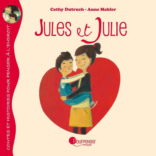 POURPENSER EDITIONS - Jules et julie