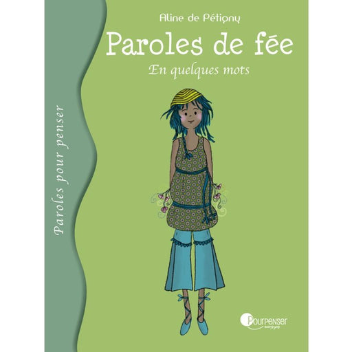 POURPENSER EDITIONS - Paroles de fée - En quelques mots (10 ans)