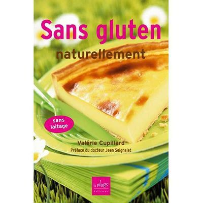EDITIONS LA PLAGE - Sans gluten, naturellement