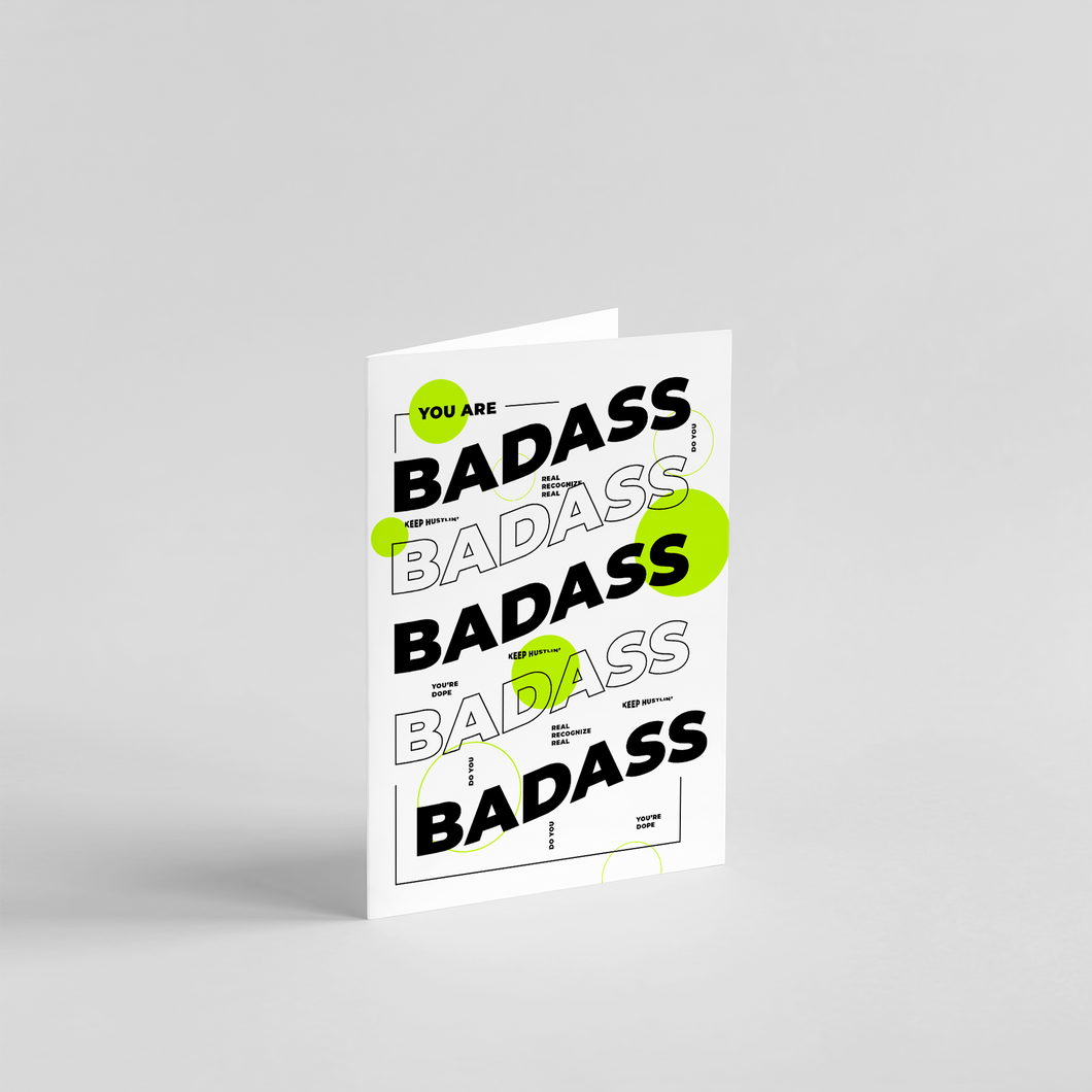 You are Bada*s