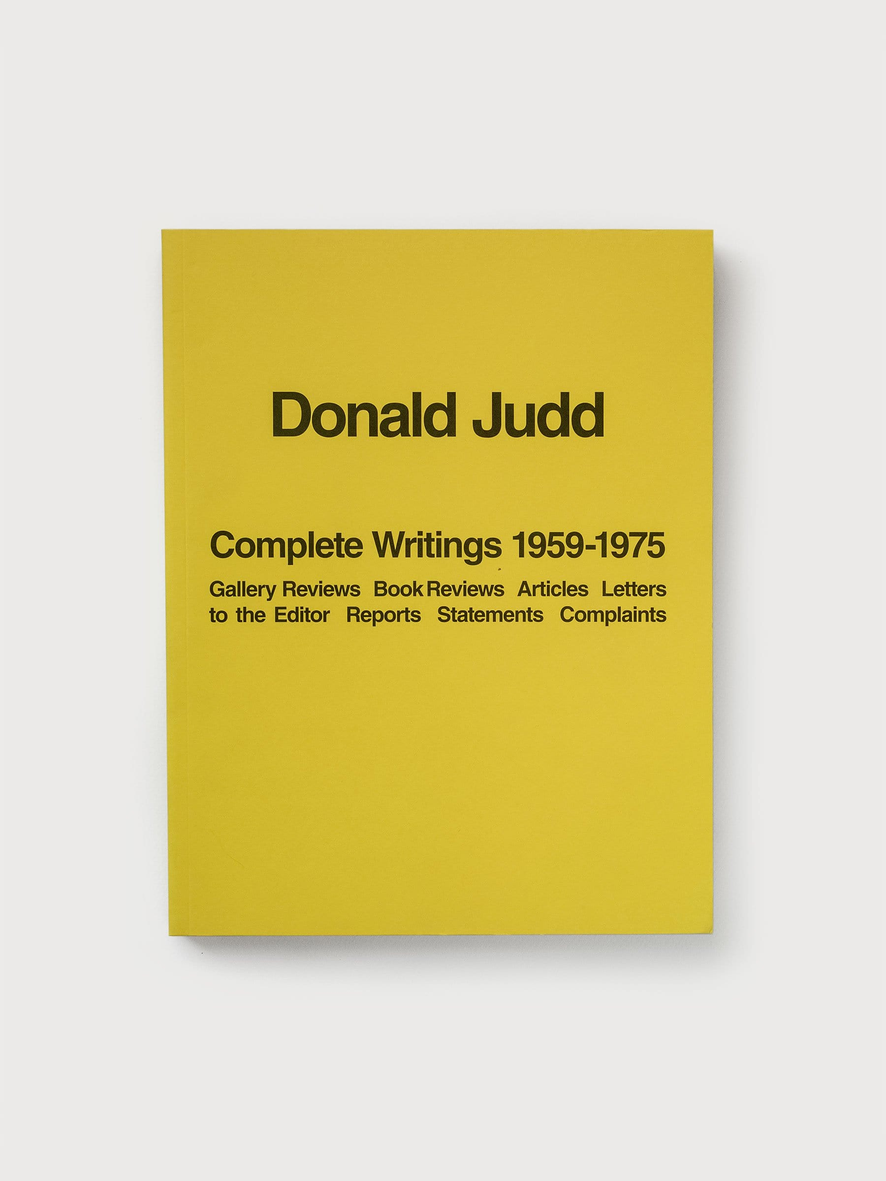 Buck Mason - Donald Judd: Complete Writings 1959–1975