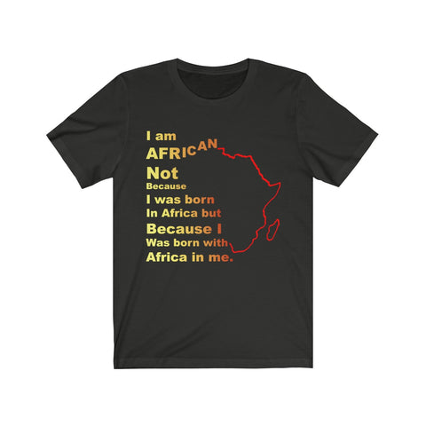 I am African