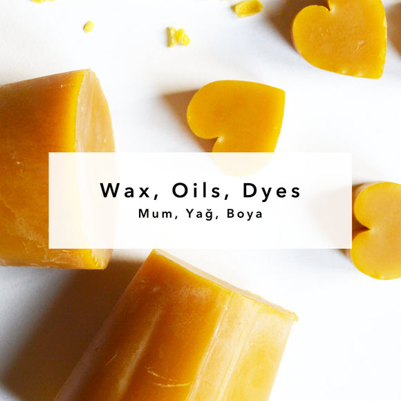 Wax, Oils, Dyes