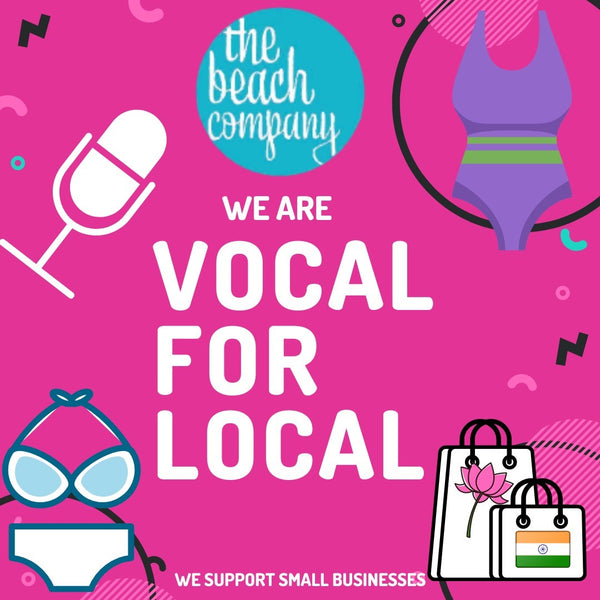 VOCAL FOR LOCAL - The Beach Company - Shop Fashion Online in India
