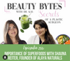 Beauty Bytes with Dr. Kay