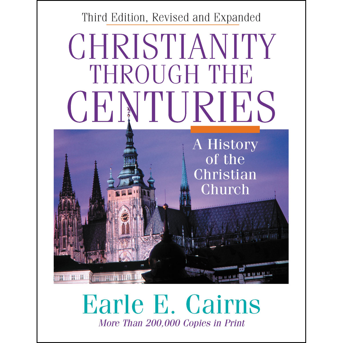 Christianity Through The Centuries (Hardcover)