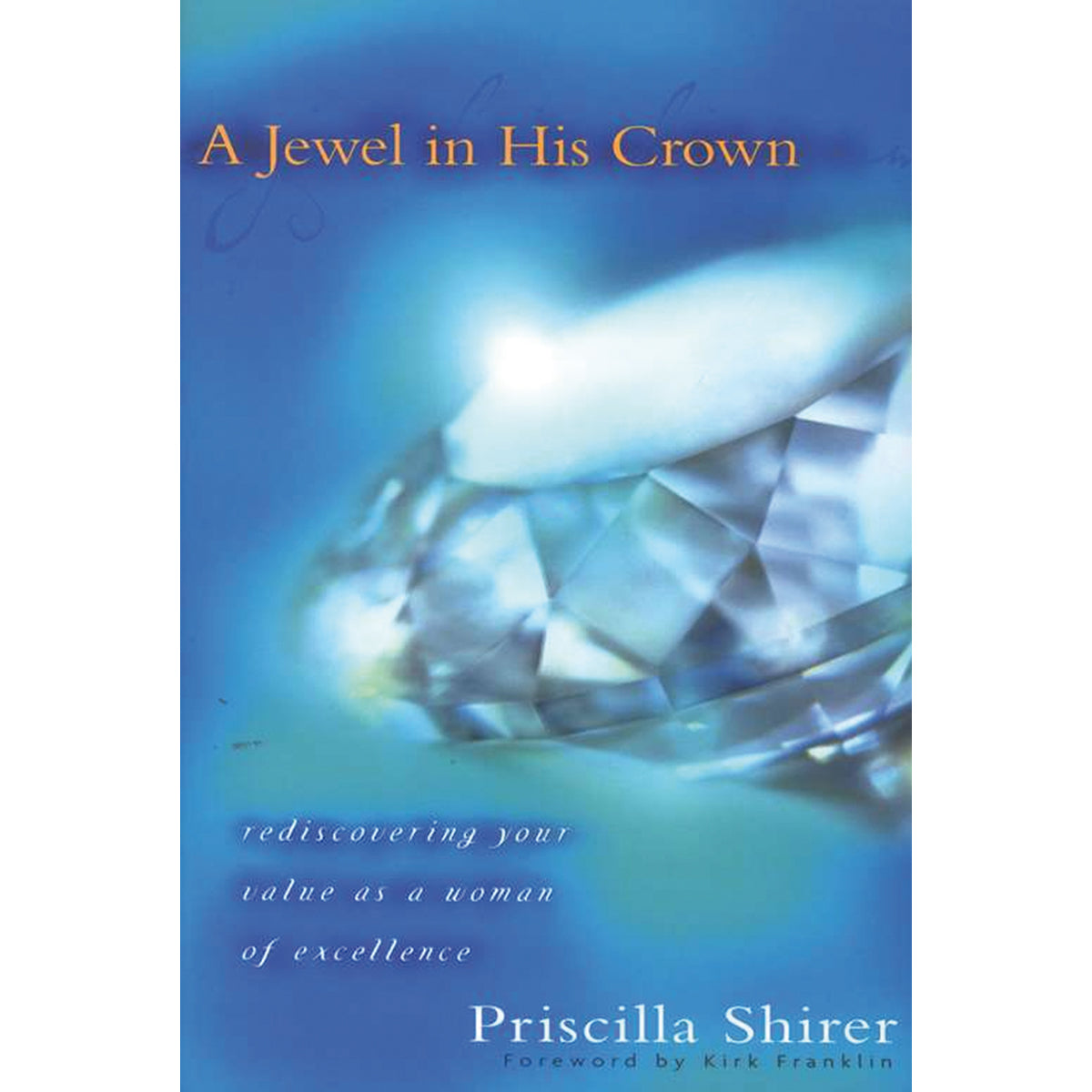 A Jewel In His Crown (Paperback)